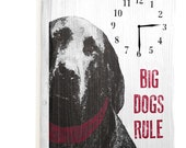 Wooden Clock Big Dogs Rule 14x20 dog pet love