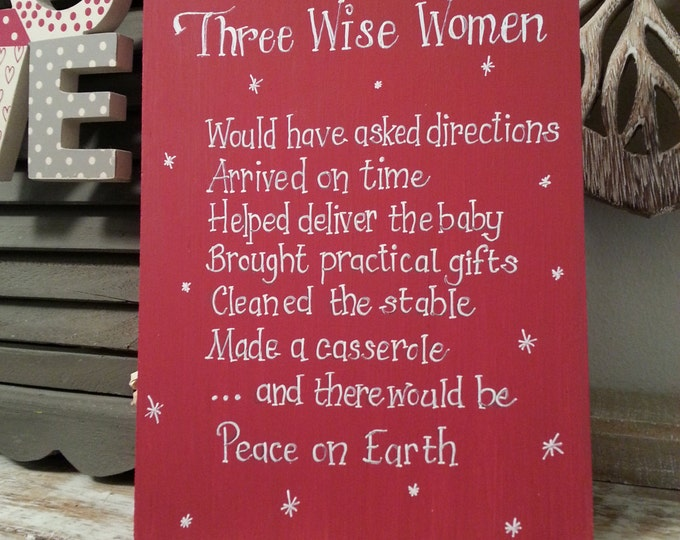 Featured listing image: Christmas Freestanding Wooden Sign - Three Wise Women - Funny