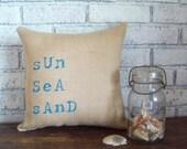 Burlap Pillow - Sun, Sea, Sand - Beach Pillow - More Colors Available - Beach Pillow - Beach Home Decor Pillow