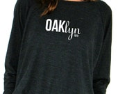 FOR MAUREEN - Womens Long Sleeve Sweatshirt - OAKlyn - American Apparel Raglan Pullover - S, M, L