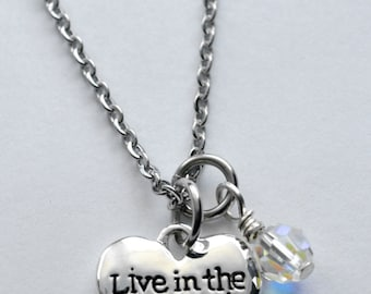 Live in the Moment necklace - Inspirational necklace - Charm necklace