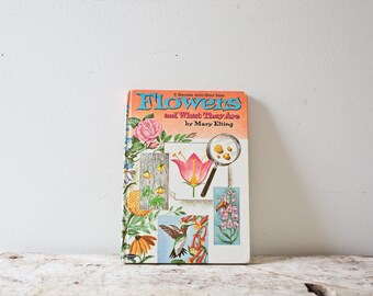 Vintage Gardening Book - Flowers and What they Are - Illustration Instructional Book How To Definition Book Vintage Flowers