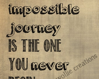 The Only Impossible Journey | Quote