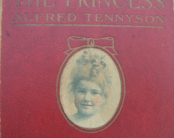 early 1900s The Princess and Maud by TENNYSON Dodge Publishing
