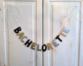 Bachelorette Banner / Bachelorette Party Decoration / Photo Prop