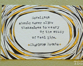 Original Illustration, Charlotte Brontë Quote - Novelist, Literature Art, Inspirational Quote Art