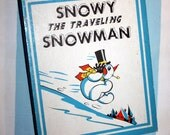 Snowy The Traveling Snowman, 1944 Action Play Book