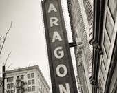 The Aragon Ballroom - Uptown Chicago Photography Print vintage sign photo