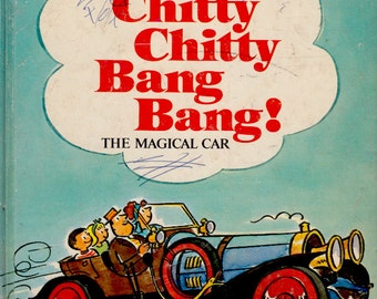 Ian Fleming's Story of Chitty Chitty Bang Bang: The Magical Car adapted for beginning readers by Al Perkins, illustrated by B. Tobey