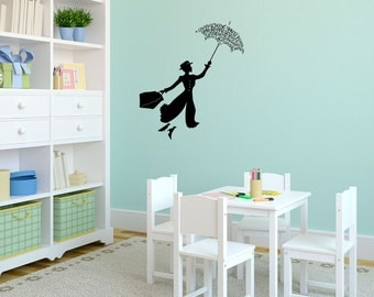 Mary Poppins If You Let it Quote  - Wall Decal Custom Vinyl Art Stickers