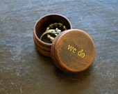 Ring bearer box. Tiny round ring box, ring bearer accessory, ring warming. Tiny pine ring box with We Do design in gold.