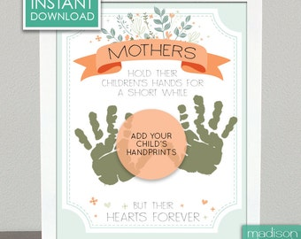 MOTHERS DAY - Hold Hands, Heart Forever - Mommy, Add You Own Handprints  //  Instant Download