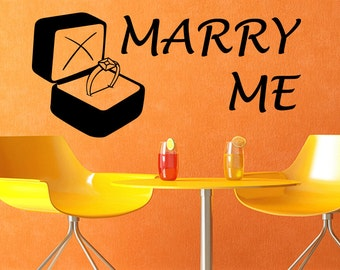 Marry Me Vinyl Wall Decal Home Decor Art Marriage Proposal Decal (375)
