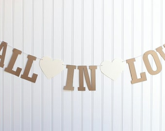 Fall in Love Banner, Letter Banner, Letter Garland, Rustic Wedding Banner, Love Banner, Heart Banner, Photo Prop Banner, Bridal Shower Decor