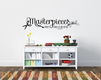 Masterpieces Every Child is an Artist vinyl wall decal quote