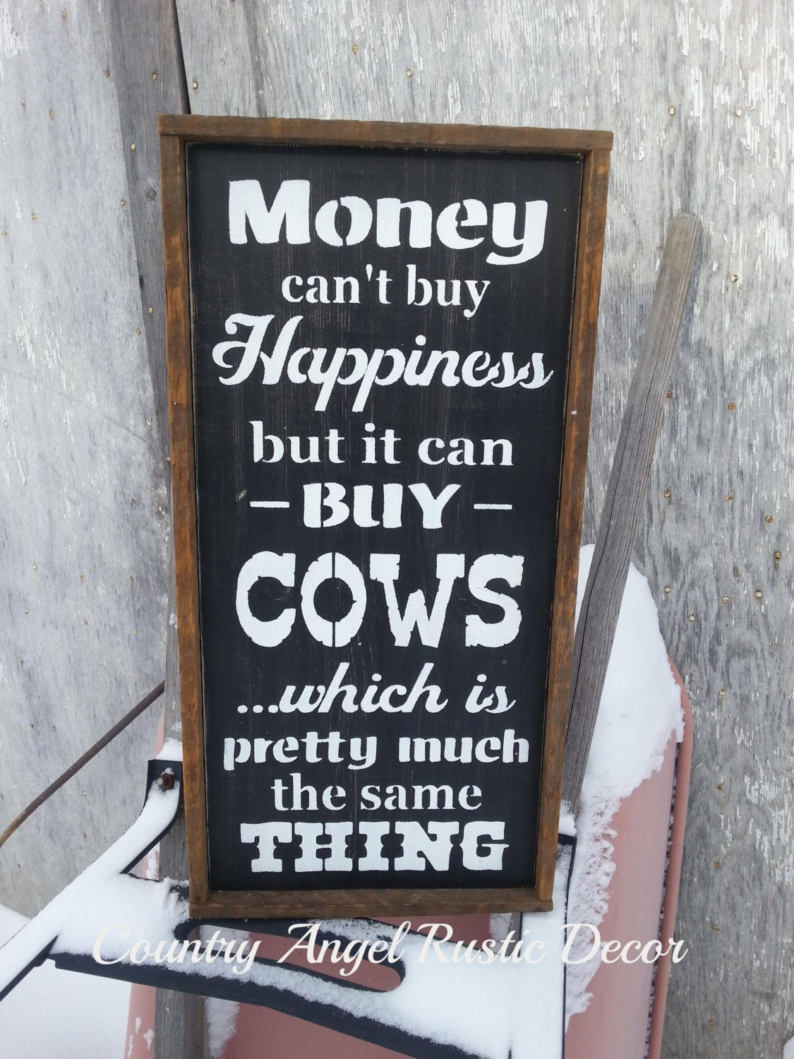 Money Can T Buy Happiness Cows Distressed Typography