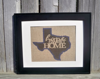 Home Sweet Home in any state sign on real burlap