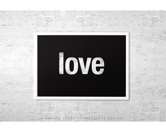 Love print. Love poster. Typography poster. Typographical print. Valentine's day print. Love wall art. Love decor. Latte Design. UK