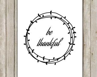 8x10 Fall Art Print, Be Thankful Printable, Wreath, Thanksgiving Decor, Thanksgiving Art, Fall Poster, Autumn Fall Decor, Instant Download