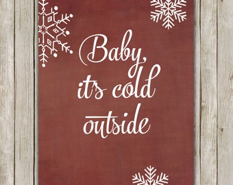 8x10 Baby It's Cold Outside Print, Burgundy Art Printable, Winter Poster, Christmas Decor, Digital, Home Decor, Instant Digital Download