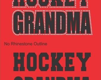 Hockey Grandma Shirt/ Hockey Shirt/ Vinyl Rhinestone Hockey Grandma T Shirt/ Hockey Gift