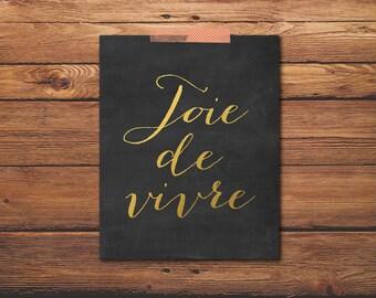 Joie de Vivre - French Saying - Chalkboard Decor - Gold lettering - Faux Gold Faux - Chalkboard Art - Printable Art - Digital Print