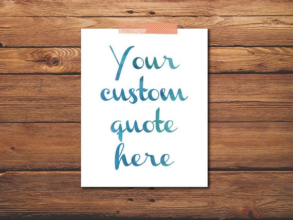 PRINTABLE - Custom Poster Quote - Custom Print - Printable Quote ...: https://www.etsy.com/listing/180125556/printable-custom-poster...