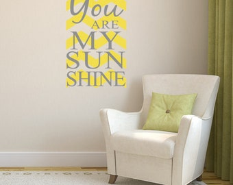 You are My Sun Shine Decal with Chevron Print Decal - Vinyl Wall Decal