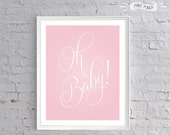 Light Pink Oh Baby Nursery Printable perfect for Baby Showers, Baby Gifts, Printable Parties and more!
