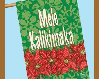 """MELE KALIKIMAKA-  28"""" x 40""""  Decorative House Flag"""