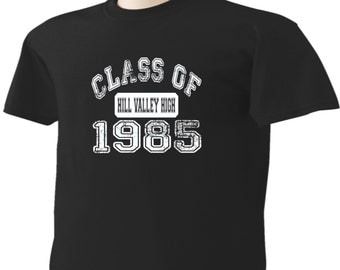 Back To The Future T-Shirt Hill Valley High School Class Of 1985 BTTF Marty McFly