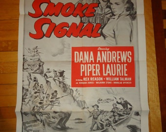 Original 1955 Smoke Signal Military One Sheet Movie Poster Cowboy Western Dana Andrews, Piper Laurie, Rex Reason