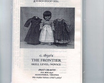 Doll Sewing Pattern Regency 19th Century Frontier Pioneer 1850s Day Dresses 18 Inch Slim Doll Intermediate Past Crafts UNCUT