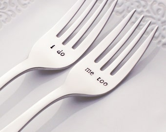 I Do, Me Too | Stamped Wedding Forks (Stainless Steel) | Wedding Gift Ideas | Unique Wedding Favors