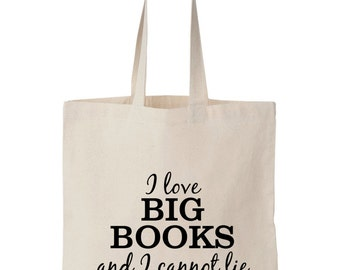 I Love Big Books And I Cannot Lie Tote Bag (5 Graphic Color Options)