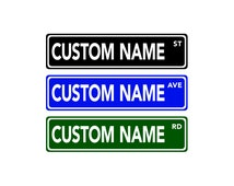Custom Street Sign: Street Sign Decor - Personalized Name Sign