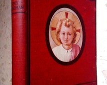 Amy Steedman In Gods Garden stories of the saints for little children Ca. 1915 Rare and Collectible!