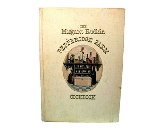 Pepperidge Farm Cookbook by Margaret Rudking -- 1965 / Vintage Recipes / First Edition / Cook Book / 1960s Entertainment