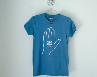 MILE HIGH FIVE medium women's organic tee - white hi five on teal shirt M