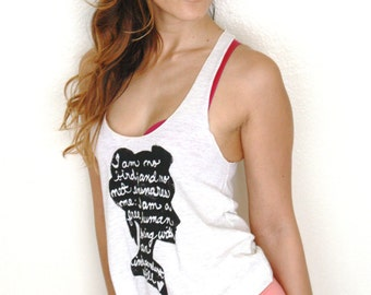 "Jane Eyre Quote ""I am no bird..."" Ladies' Racerback Tank. Made To Order"