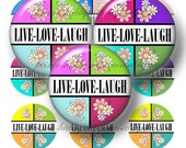 LIVE LOVE LAUGH Bottle Cap Images, Digital Collage Sheet, 1 Inch Circle, Inspirational Sayings, Instant Download, Pendant, Cabochons (cb1)
