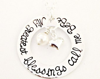 My Greatest Blessings Call Me - Personalized Necklace - Custom Hand Stamped Jewelry - Sterling Washer with Hanging Sterling Heart & Pearl