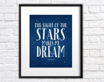 Star Nursery Print, The Sight of the Stars Makes Me Dream - 8x10 Art Print, Typography - Van Gogh Quote, Boys Room, Girls Room, Adventure