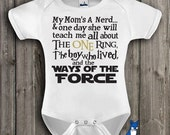 Funny Baby Clothes-Baby Bodysuit-Geekery baby clothes-My Moms A Nerd-The One Ring-The Boy Who Lived-Ways of the Force- Blue Fox Apparel-183