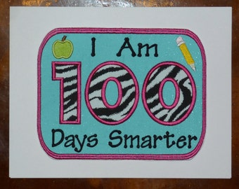 "Embroidered Iron On Applique- ""100 Days Smarter"" CHOOSE YOUR COLORS"