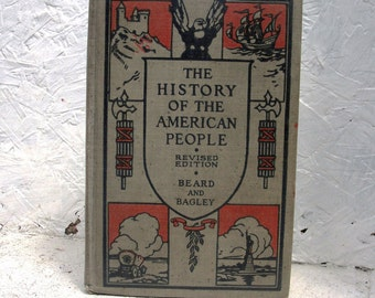 The History Of The American People 1923 Illustrated Hardcover