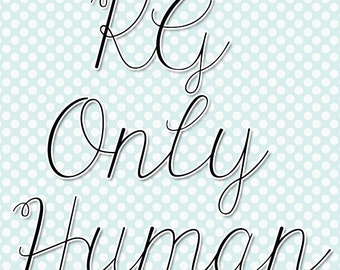 KG Only Human Script Font (Commercial License for One User)