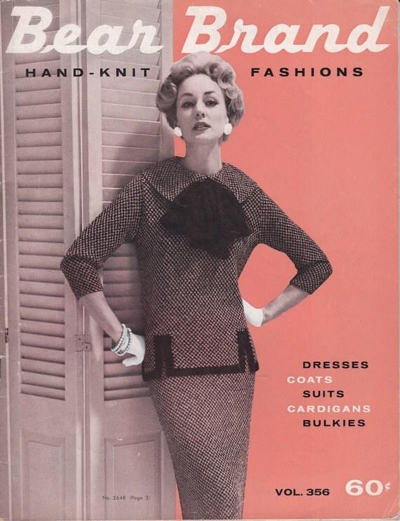 Bear Brand Hand-Knit Fashions Vol. 356 Dresses Coats Suits Cardigans Bulkies - 1958 - Vintage Knitting Patterns