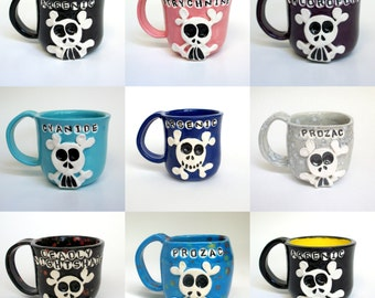 Ceramic Mug - Pick Your Poison - Custom Skully Mug - Customized Poison Skull Mug