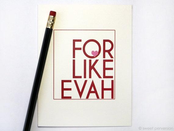 Anniversary Card. Love Card. Romantic Greeting Card. For Like Evah. Valentine Card. Birthday Card.